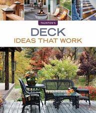 Taunton's Ideas That Work: Deck Ideas That Work by Peter Jeswald