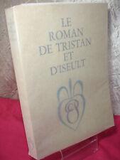 LE ROMAN DE TRISTAN ET D'ISEULT EO numéroté sur velin