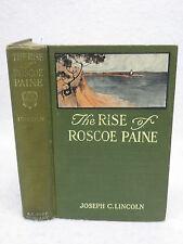 Joseph C. Lincoln  THE RISE OF ROSCOE PAINE A. L. Burt Co. NY  1912