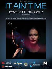It Ain't Me Sheet Music Piano Vocal Kygo Selena Gomez NEW 000234500