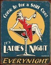 Come In For A Stiff One Ladies Night Funny TIN SIGN Vintage Metal Bar Poster