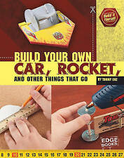 NEW Build Your Own Car, Rocket, and Other Things that Go (Build It Yourself)