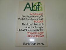AbfG - Abfallgesetz, TA Abfall, VerpackungsV, KlärschmannV (Taschenbuch)  #h03