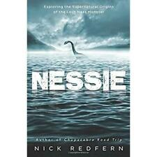 Nessie: Exploring the Supernatural Origins of the Loch Ness Monster, Redfern, Ni