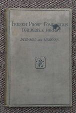 French Prose Composition for Middle Forms by Duhamel and Munssen published 1922