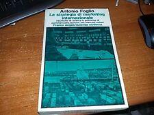FOGLIO - LA STRATEGIA DI MARKETING INTERNAZIONALE - FRANCO ANGELI (MI)