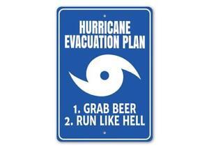 Hurricane Evacuation Plan: Grab Beer, Run Like Hell Humor Sign, Funny Metal Sign
