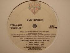 "BUSH BABEES + MOS DEF - THE LOVE SONG (12"")  1996!!!  RARE!!!  DE LA SOUL!!!"