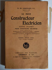 Livre ancien : Le petit constructeur électricien
