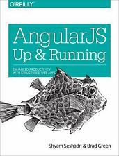 AngularJS : Up and Running - Enhanced Productivity with Structured Web Apps...