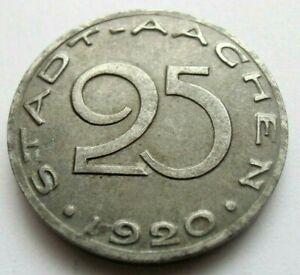 (334) NOTGELD COIN   25 PFENNIG  -  1920  -  CITY OF AACHEN