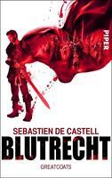 Blutrecht / Greatcoats Bd.1 von Sebastien de Castell (2014, Taschenbuch)