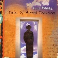 Tales Of Astral Travelers - Perez Luis (New Age) NEW CD
