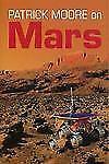 Patrick Moore on Mars Moore, Patrick VeryGood