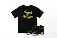 Thick and Boujee Gold Tee Shirt To Match WOMEN'S AIR JORDAN XII MIDNIGHT BLACK