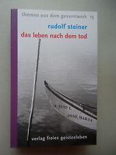Rudolf Steiner Das Leben nach dem Tod 1987