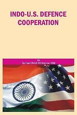 Indo-U.S. Defence Cooperation by G. D. Sharma (2013, Hardcover)