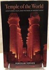 Temple of the World: Sanctuaries, Cults & Mysteries of Ancient Egypt - M. Verner