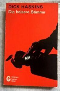 Dick Haskins - Die heisere stimme  - Goldmann 2072