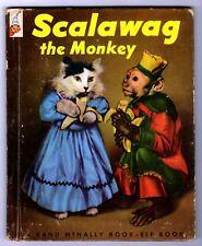SCALAWAG THE MONKEY ~ 1st ed. Rand McNally Elf Book ~ vintage childrens books!