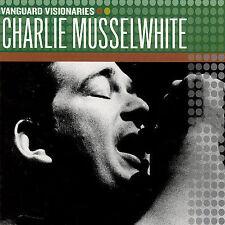 MUSSELWHITE, CHARLIE-VANGUARD VISIONARIES CD NEW