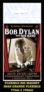 Bob Dylan and his Band Paramount Theatre FLEXIBLE BIG MAGNET IMÁN GRANDE