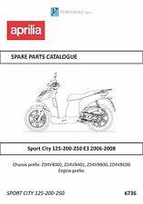 Aprilia parts manual book 2006, 2007 & 2008 Sport City 125 - 200 - 250 E3