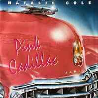 """NATALIE COLE - Pink Cadillac (7"""") (G+/G++)"""