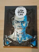 LITTLE WHITE LIES Magazine 48 2013 Used VGC