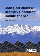 Ecological Effects of Electricity Generation, Storage and Use 9781786392015