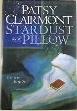 Clairmont - Stardust on My Pillow:- Waterbrook - 2000 - SIGNED - 1st printing