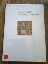 Carlo Bertelli Intermezzi veneziani Skira