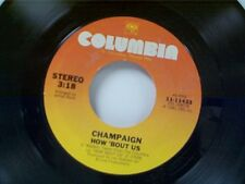 """CHAMPAIN """"HOW BOUT US / SPINNIN"""" 45"""