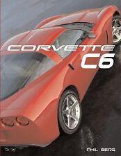 Corvette C6 (Launch book),  Phil Berg LN GREAT BOOK