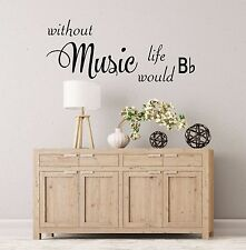Without music  - Wall Art Decal Stickers Quality New