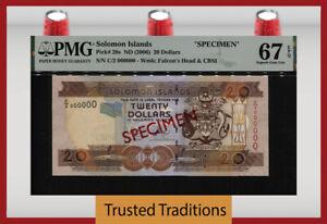 TT PK 28s 2006 SOLOMON ISLANDS 20 DOLLARS SPECIMEN PMG 67 EPQ SUPERB NONE FINER
