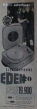 PUBLICITE ELECTROPHONE EDEN 20 AMPLI 4 VITESSE 45 TOURS DISQUE DE 1958 FRENCH AD