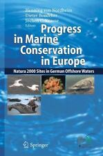 Progress in Marine Conservation in Europe: NATURA 2000 Sites in German Offshore