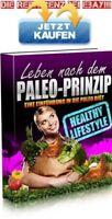 LEBEN nach dem PALEO PRINZIP Einführung in d. PALEO DIÄT eBOOK PDF Ernährung PLR