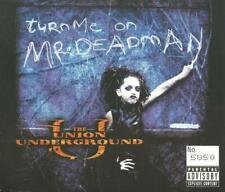 THE UNION UNDERGROUND - TURN ME ON MR DEADMAN 2001 UK CD SINGLE
