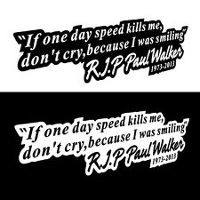 Paul Walker RIP Vinyl Sticker Auto Racing Car Drift Turbo Euro Decal