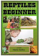 Reptiles for the complete beginner PDF BOOK (sent to your Email address )