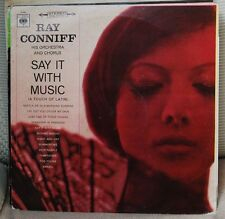 RAY CONNIFF HIS ORCHESTRA AND CHORUS* – SAY IT WITH MUSIC  LP N. 2398