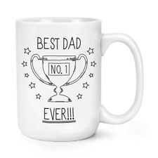 Best Dad Ever No.1 15oz Mighty Mug Cup - Funny Father's Day Big Large