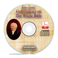 Adam Clarke's Commentary on Whole Bible, Christian Scripture Study PDF CD H30