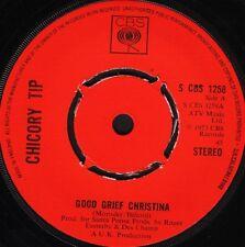 "CHICORY TIP good grief christina/move on S CBS 1258 uk cbs 1973 7"" WS EX/"