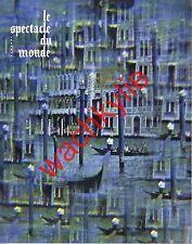 Le spectacle du monde n°120 du 03/1972  Croatie Suède Hemingway Venise Drogue