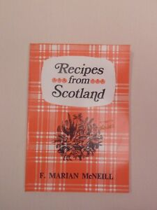 Recipes from Scotland by F. Marian McNeill  1980 softcover cookbook traditional