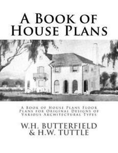 A Book Of House Plans: A Book Of House Plans Floor Plans For Original Desig...