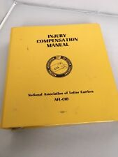 National Association of Letter Carriers Injury Compensation Manual 1988 NALC